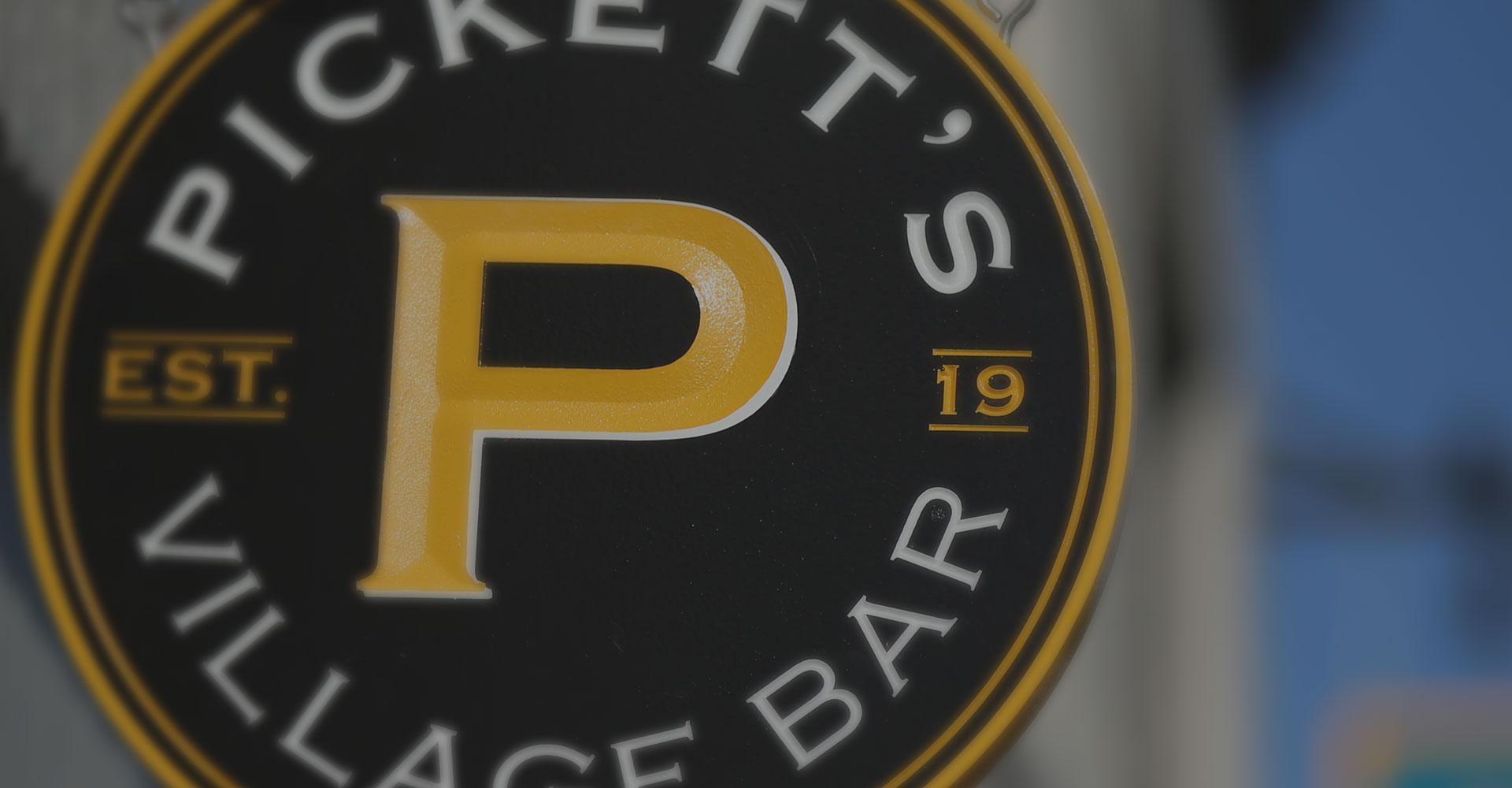 Pickett's Village Bar Sign